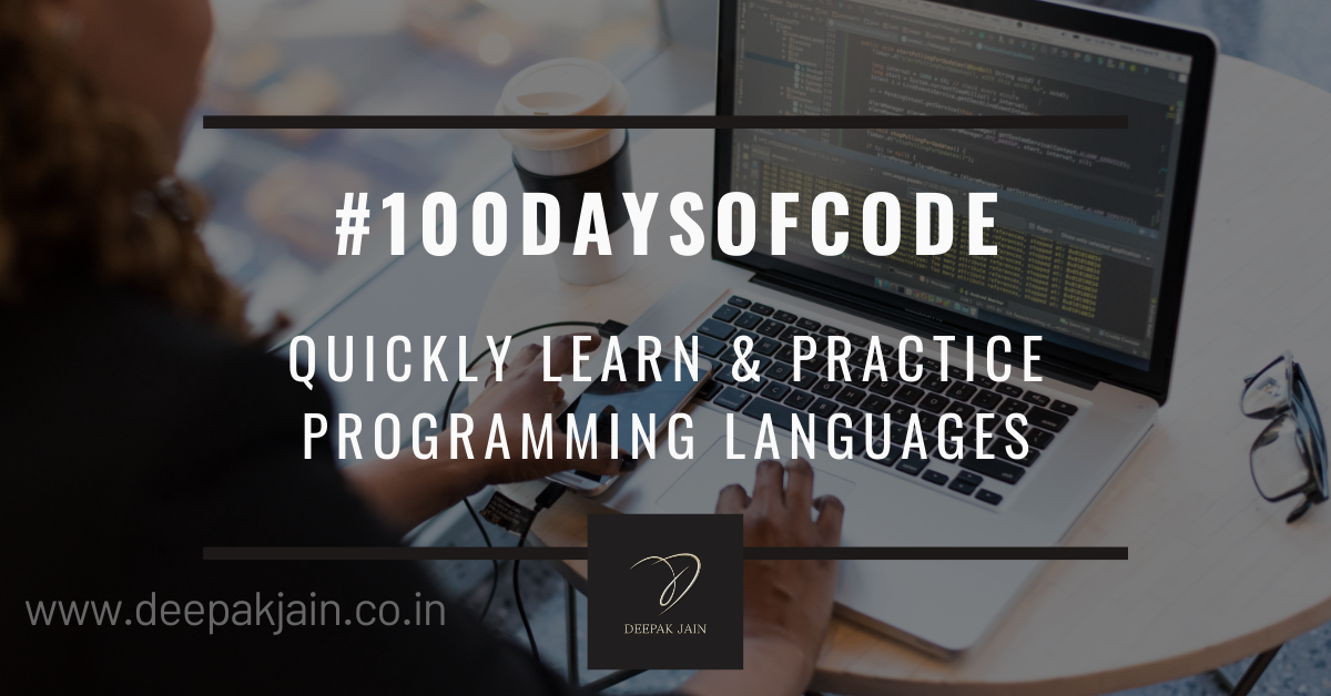 How to use #100DaysOfCode challenge to learn and practice a new scripting or programming language?