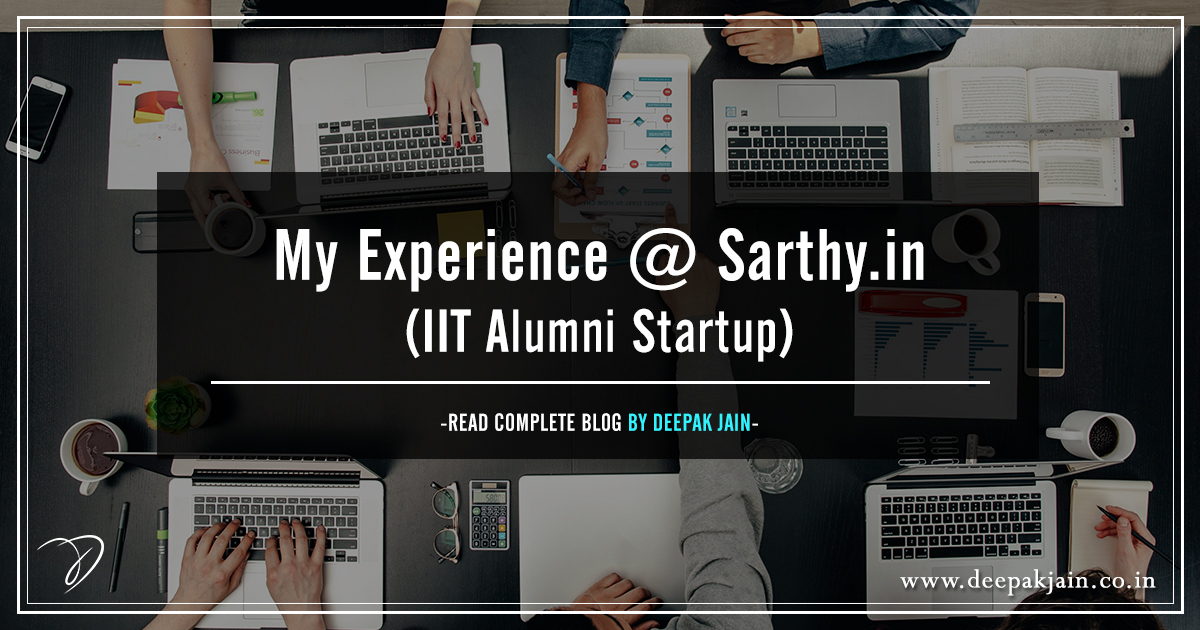 My Experience @ Sarthy.in (IIT Alumni Startup)